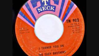 Watch Isley Brothers I Turned You On video