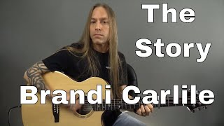 "Learn How to Play ""The Story"" by Brandi Carlile - Guitar Lesson (Guitar Cover) by Steve Stine"
