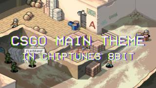 CSGO - Main Theme 8 Bit Chiptunes