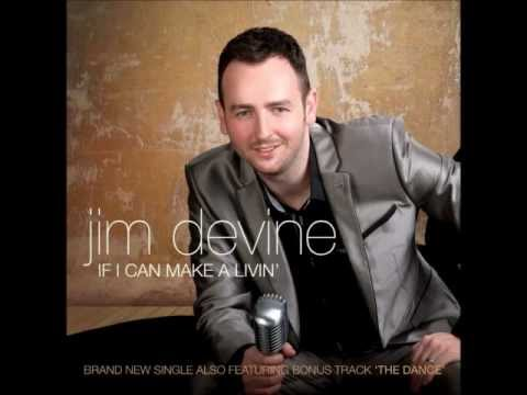 Jim Devine  -  If I Could Make A Livin'
