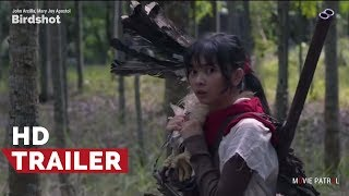 Birdshot Official Trailer #2 (2017) | John Arcilla, Mary Joy Apostol