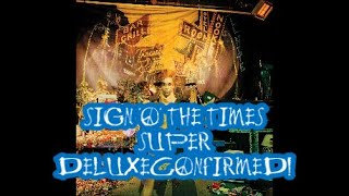 PRINCE - SIGN ''O' THE TIMES SUPER DELUXE EDITION - CONFIRMED!