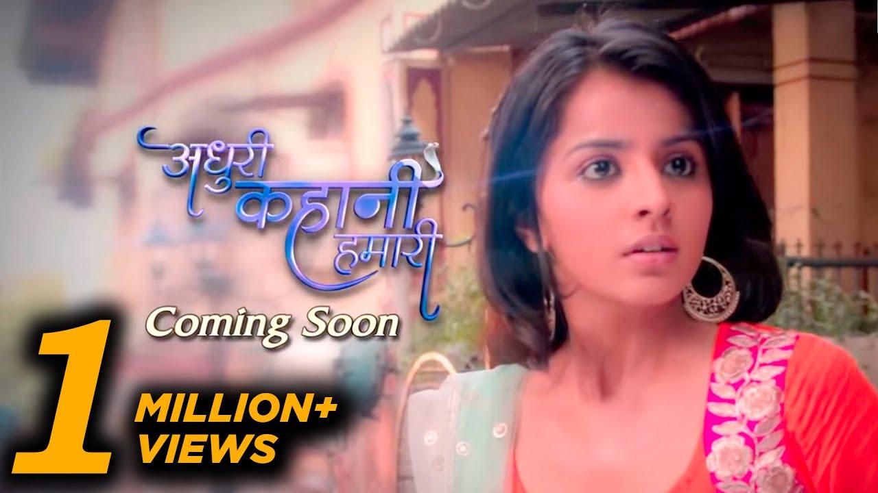 Download Adhuri Kahani Hamari Promo Coming Soon on And TV | Forum 32 | Screen Journal