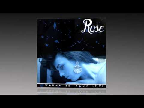 Free Download Rose - I Wanna Be Your Love (single Version) Mp3 dan Mp4