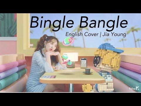 Bingle Bangle AOA [Jia ENG Cover]