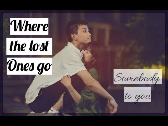 💖Where the Lost Ones Go💖Куда уходят потерянные💖 可惜不是你 💖Somebody To You💖