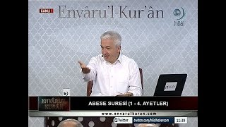 08-10-2017 Abese Suresi (1.-4. Arası Ayetler) - Prof Dr Mehmet OKUYAN – Envaru'l Kuran – Hilal TV 2017 Video