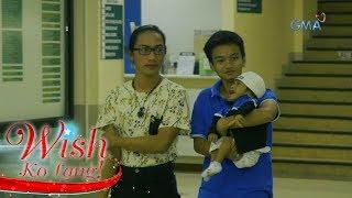 Wish Ko Lang: Hiling ng beking ama, tinupad ng