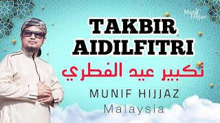TAKBIR RAYA - Munif Hijjaz (Official Music Video with lyrics)