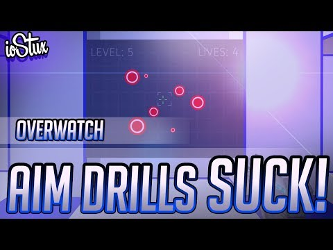 Overwatch: Aim Drills Are NOT The Fastest Way To Improve