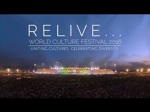RELIVE World Culture Festival 2016 (English) || The Art of Living