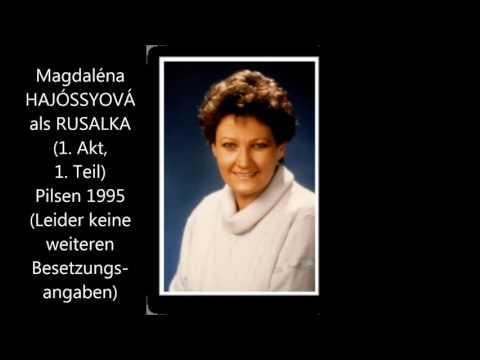 Magdaléna Hajóssyová als Rusalka (1. Akt)