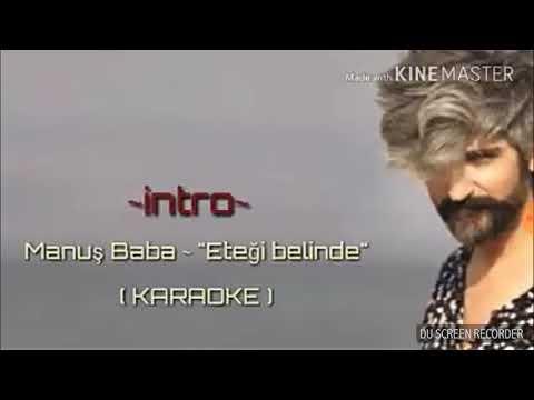 Manuş Baba Eteği Belinde ( bosnali34 ) karaoke