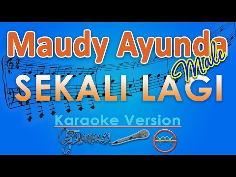 Maudy Ayunda - Sekali Lagi MALE (Karaoke Tanpa Vokal) by GMusic