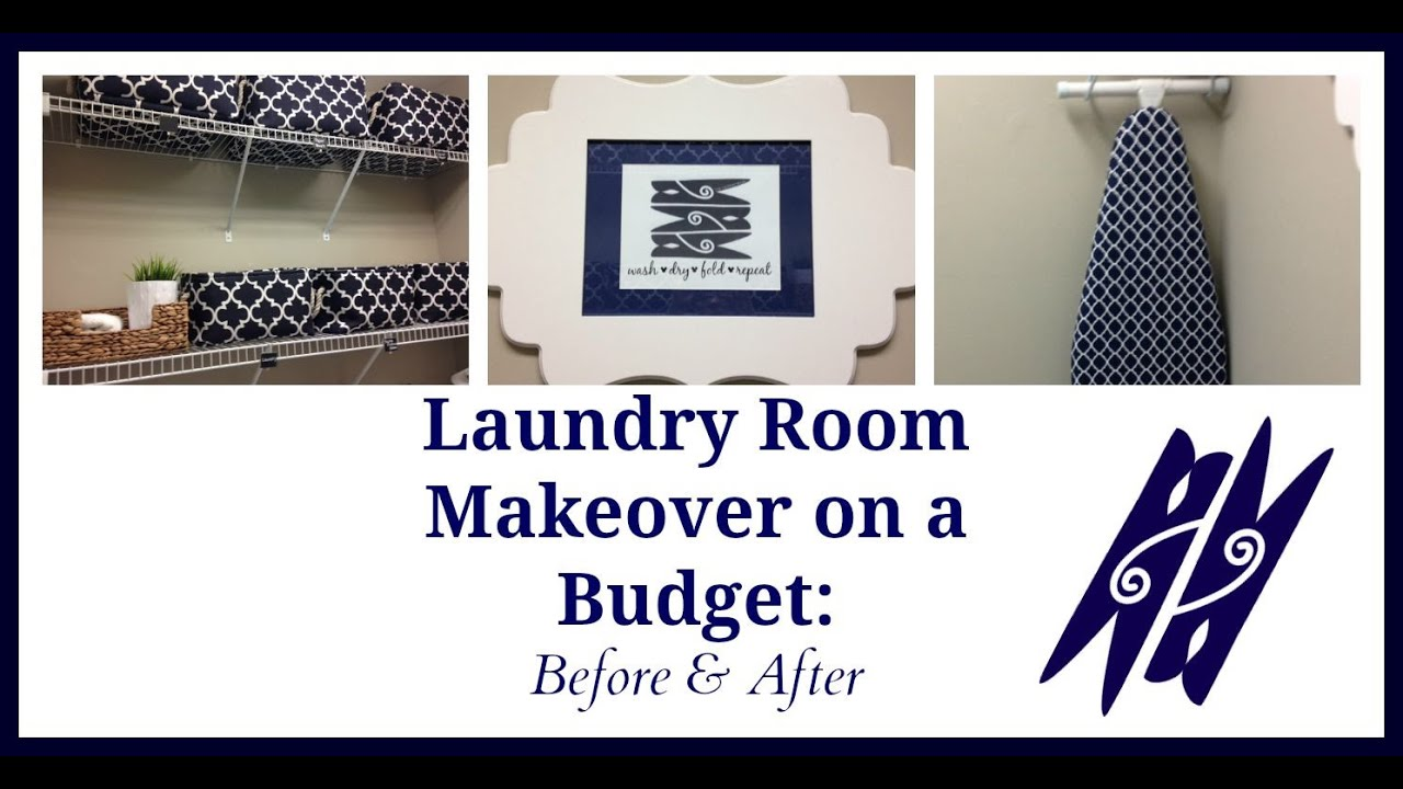 Laundry Room Makeover On A Budget Before After
