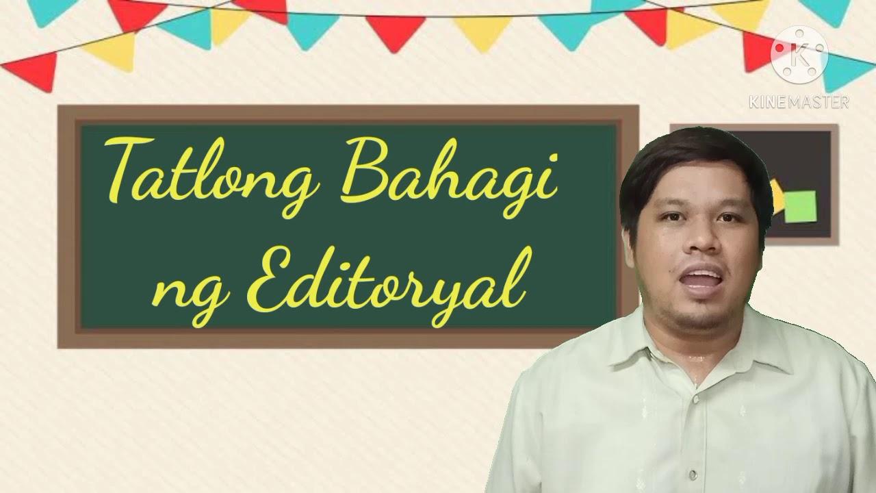 Halimbawa Ng Editoryal Na Tagalog | 2mapa.org