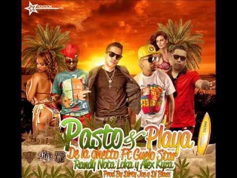 Pasto & Playa - De La Ghetto Feat  Guelo Star, Randy 'Nota Loka' & Alex Kyza