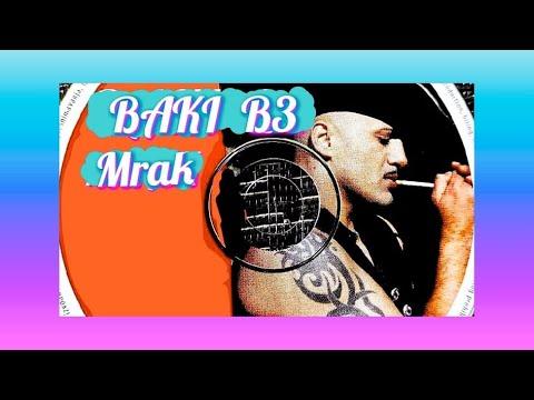 BAKI B3- MRAK ( 1999 )