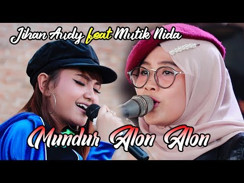Download Mp3 Jihan Audy Mundur Alon Alon