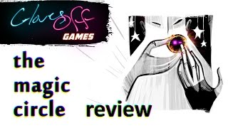 The Magic Circle PS4 Review - Gloves Off