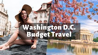 Washington D.C. budget travel guide & best things to do | I spent only $150!