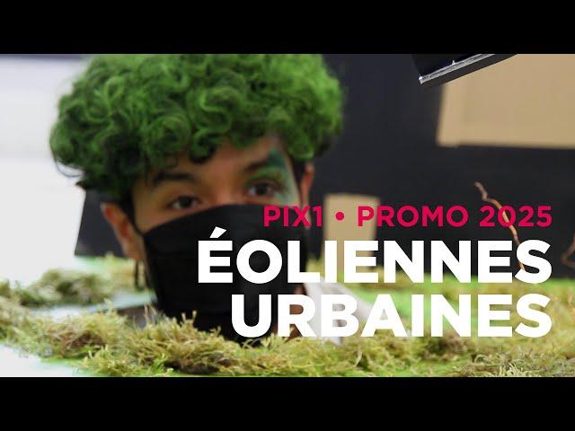 Concevoir une éolienne urbaine • Showroom PIX1 Promo 2025