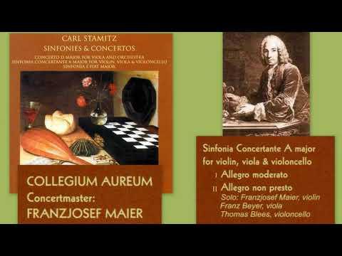 Carl Stamitz: Sinfonia Concertante In A Major For Violin, Viola, And Cello, Collegium Aureum