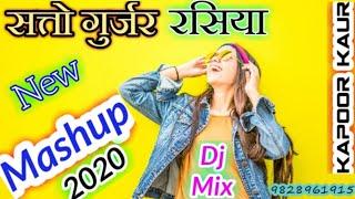 Satto Gurjar🎧 Rasiya Mashup 🎧 💀_2020_💀👉 Dj mix by👉☣️_Kapoor Kaur Kharera_☣️🎵🎵🎧