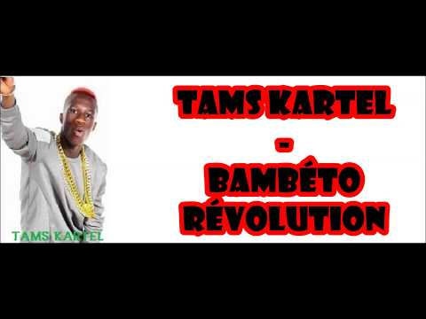 Tams Kartel - Bambéto Révolution lyrics et traduction