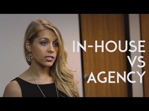In-House or Agency?
