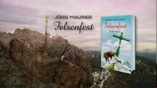 Jörg Maurer, Felsenfest