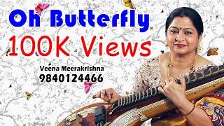 Oh Butterfly - film Instrumental by Veena Meerakrishna