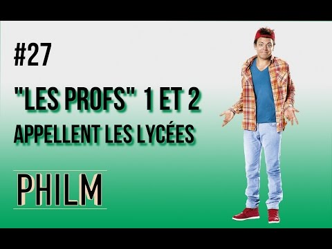 Les profs VS les lycées - Philm #27