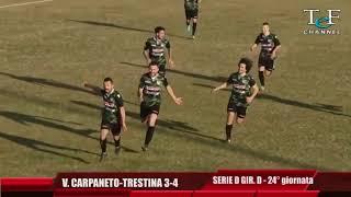 Serie D Girone D Vigor Carpaneto-Trestina 3-4