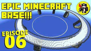 EPIC MINECRAFT BASE!!! Mega Base Begins! Episode 6