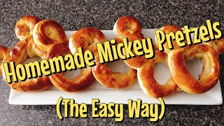 How to Make Homemade Mickey Pretzels the EASY way!