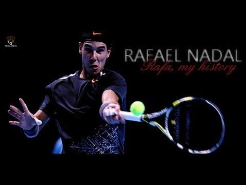 Rafael Nadal - Rafa, My History