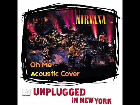 Nirvana - Oh Me
