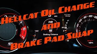 Challenger Hellcat Oil and Brakes