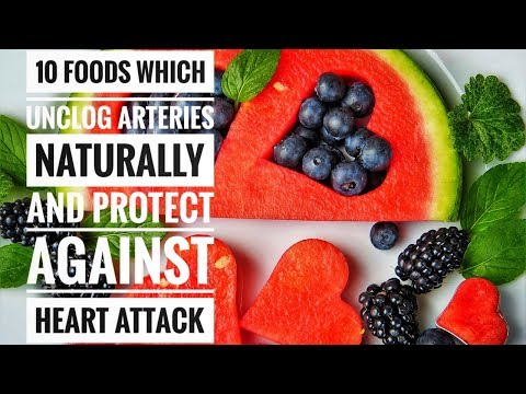 10 Foods Which Unclog Arteries Naturally And Protect Against Heart Attack