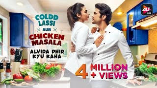 Download Alvida Phir Kyu Kaha | Music Video | Coldd Lassi aur Chicken Masala | Anu Malik | ALTBalaji Mp3 and Videos