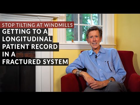 Stop Tilting at Windmills: Getting to a Longitudinal Patient Record in a Fractured System