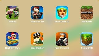 Roblox,Pixel Gun 3d,Block Craft 3D,Minecraft,Block City Wars,CopNRobber,Pixel Strike,RealmCraft