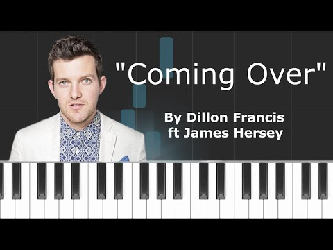 """Dillon Franics - """"Coming Over"""" ft James Hersey Piano Tutorial - Chords - How To Play - Cover"""