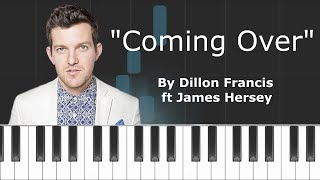 "Dillon Franics - ""Coming Over"" ft James Hersey Piano Tutorial - Chords - How To Play - Cover"