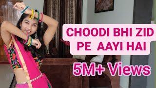 Choodi Bhi Zid Pe Aayi Hai | Ishika Bhargava