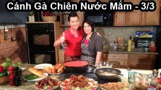Ca Sỉ Lưu Việt Hùng's Cooking Show vơí Phuong Nguyen - Cánh Gà Chiên Nước Mắm  - 3/3