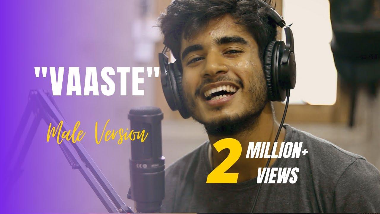 Download VAASTE - Male Version by Imdad Hussain | Whoimdad| Dhvani Bhanushali