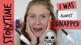 I WAS ALMOST KIDNAPPED // STORYTIME // ANNALISE WOOD