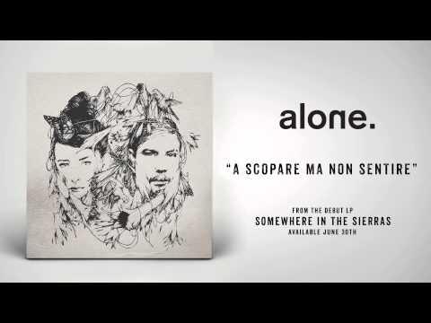 Клип ALONE - A Scopare Ma Non Sentire